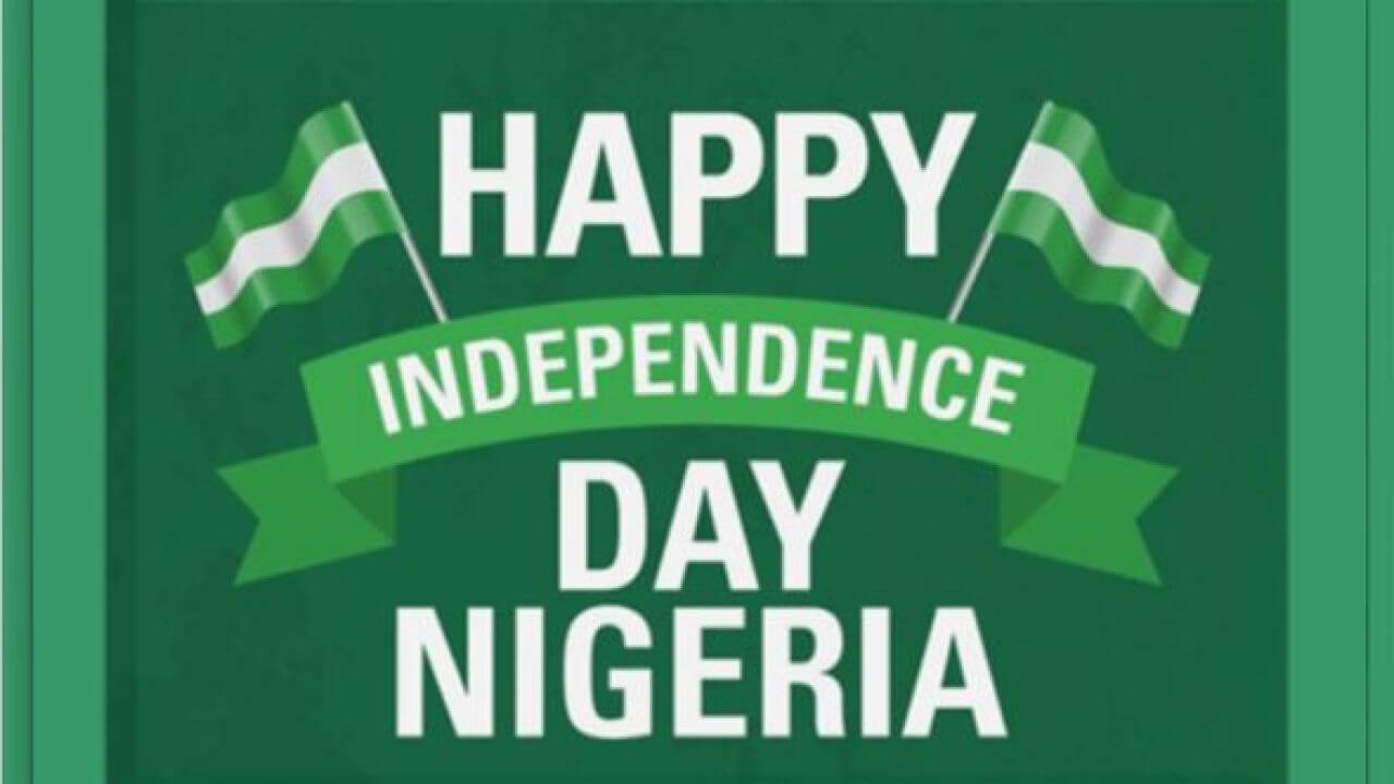 Happy Nigeria Independence Day Messages and Wishes