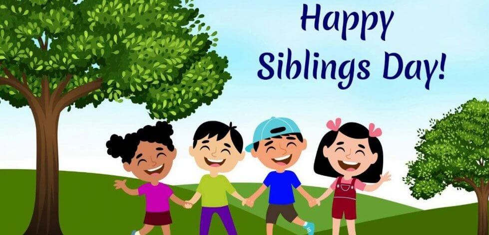 Siblings Day Quotes, Wishes and Messages