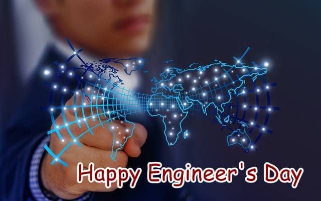 Engineer's Day Quotes, Wishes, And Messages