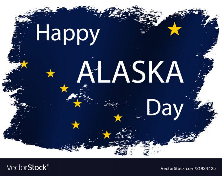 Alaska Day Quotes, Messages& Greetings
